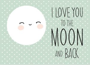 Love you to the moon and back poster mint.